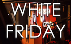 White Friday вместе с White People